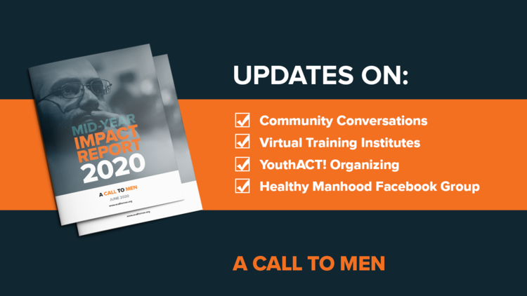 A Call to Men Impact Report - June 2020